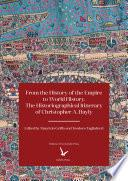 From the History of the Empire to World History: The Historiographical Itinerary of Christopher A. Bayly