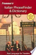 Frommer's Italian PhraseFinder & Dictionary