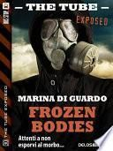 Frozen bodies