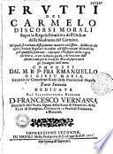 Frutti del Carmelo, discorsi morali etc...