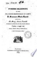 Funebre orazioncina in lode del signor maresciallo di campo d. Francesco Maria Tanchi recitata da monsig. Antonio Sauchelli professore in letteratura ... il giorno 12 maggio 1843 ..