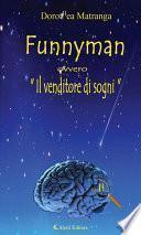 """Funnyman ovvero """"Il venditore di sogni"""""""