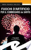 Fuochi d'Artificio per il commissario de Santis