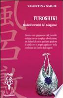 Furoshiki. Foulard creativi dal Giappone. Con DVD