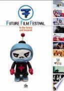 Future Film Festival, 2006