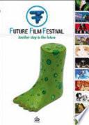 Future Film Festival, 2007