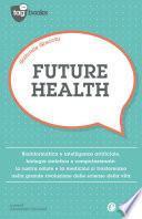 Future health