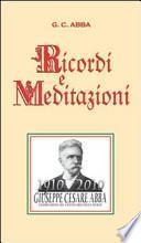 G. C. Abba. Ricordi e meditazioni (rist. anastatica 1911)