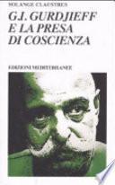 G. I. Gurdjieff e la presa di coscienza