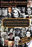 Gabriele D'Annunzio. Diario del Novecento