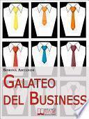 Galateo del Business. Come Creare un'Immagine Professionale di Successo e Stile nelle Relazioni d'Affari. (Ebook Italiano - Anteprima Gratis)