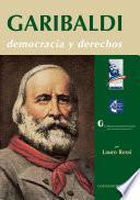 Garibaldi. Democracia y derechos