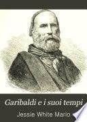 Garibaldi e i suoi tempi