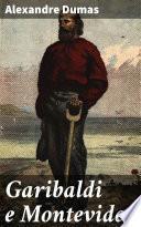 Garibaldi e Montevideo