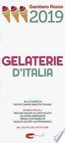Gelaterie d'Italia del Gambero Rosso 2019