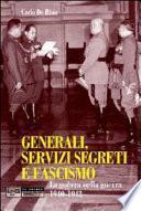 Generali, servizi segreti e fascismo