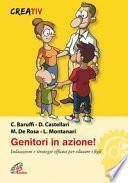 Genitori in azione! Indicazioni e strategie efficaci per educare i figli