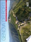Genova dei forti. Liguria a volo di drone