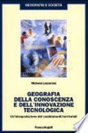 Geografia della conoscenza e dell'innovazione tecnologica