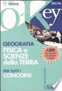 Geografia fisica e scienze della terra per tutti i concorsi