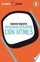 Geolocalizzazione con HTML5