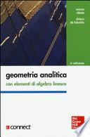 Geometria analitica con elementi di algebra lineare