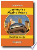 Geometria e algebra lineare. Quesiti ed esercizi