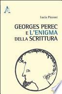 Georges Perec e l'enigma della scrittura