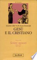 Gesù e il cristiano