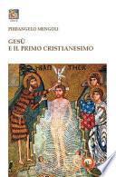 Gesù e il primo cristianesimo