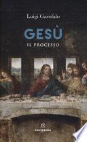 Gesù. Il processo