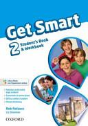 Get smart. Student's book-Workbook. Con espansione online. Con CD Audio. Per la Scuola media