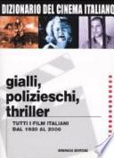 Gialli, polizieschi, thriller