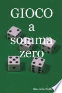 Gioco a Somma Zero