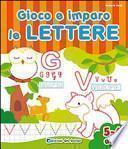 Gioco e imparo le lettere. 5-6 anni