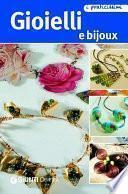 Gioielli e bijoux