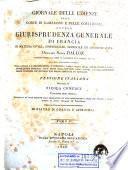 Giornale delle udienze della corte di cassazione e delle corti reali, ovvero giurisprudenza generale di Francia in materia civile, commerciale, criminale, ed amministrativa