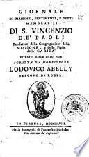 Giornale di massime, sentimenti, e detti memorabili di S. Vincenzo de' Paoli ... estratti dalla di lui vita scritta da monsignore Lodovico Abelly ..
