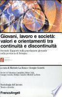 Giovani, lavoro e società: valori e orientamenti tra continuità e discontinuità