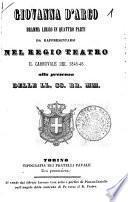 Giovanna d'Arco dramma lirico in quattro parti da rappresentarsi nel Regio Teatro il carnovale del 1845-46 ..