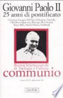 Giovanni Paolo II. 25 anni di pontificato