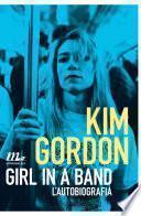 Girl in a Band. L'autobiografia