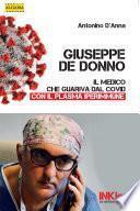 Giuseppe De Donno - Il medico che guariva dal Covid con il plasma iperimmune