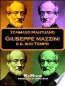 Giuseppe Mazzini e il Suo Tempo