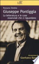 Giuseppe Pontiggia. La letteratura e le cose essenziali che ci riguardano
