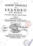 Gli amori infelici di Leandro et Hero. Di Pomponio Montenaro, Academico Olimpico