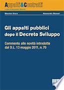 Gli appalti pubblici dopo il decreto sviluppo