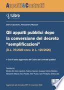 Gli appalti pubblici dopo la conversione del decreto semplificazioni (D.L. 76/2020 conv. in L. 120/2020)