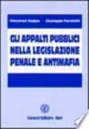 Gli appalti pubblici nella legislazione penale e antimafia