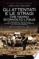 Gli attentati e le stragi che hanno sconvolto l'Italia